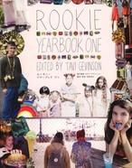 ROOKIE YEARBOOK ONE 日本語版/タヴィ・ゲヴィンソン
