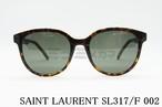 【正規取扱店】SAINT LAURENT(サンローラン)SL317/F 002