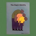 【Megumi Yamazaki】The Dog's Identity【ZINE】