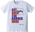 GET OVER THE BARBED WIRE