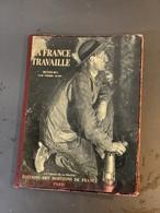 LA FRANCE TRAVAILLE 'MINEURS'