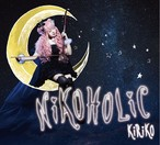 KiRiKo 2nd Album『NiKOHOLiC』