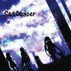 Sad Dancer / ねじ式