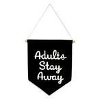 フラッグ (タペストリ) / Adults Stay Away Flag 21×28cm (クールキッズ)  / WOOUF! BARCELONA (ウーフバルセロナ)