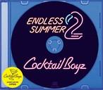 【ラスト1/CD】 Cocktail Boyz(Q a.k.a. INSIDEMAN & KENKEN) - Endless Summer 2