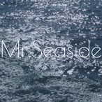 Mr.Seaside /  1st single