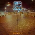 梅田サイファー / 「See Ya At The Footbridge」 13曲入り release:16/4/20