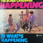 The Boris Gardiner Happening – Is What's Happening