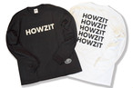 word logo long sleeve / HOWZIT