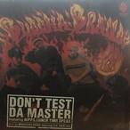 DON`T TEST DA MASTER / BUDDHA BRAND