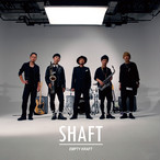 3rd album 「SHAFT」
