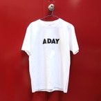 NEW!! A DAY Tシャツ シロ(受注生産)