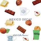 100g  メキシコデカフェ・Middle roast