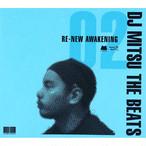 【CD】DJ Mitsu the Beats - Re-New Awakening Part 02