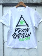 『FUCK BABYLON』T-shirt white