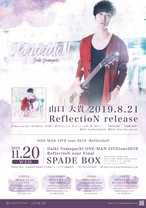 【ticket】2019年11月20日Daiki Yamaguchi ONE-MAN LIVEtour2019 -ReflectioN-tour Final