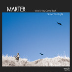 """【7""""】Marter - Won't You Come Back / Shine Your Light"""