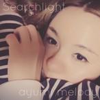 ayumi melody「サーチライト」【先着20枚 サイン&イラスト付き】【花ポShop限定通販】