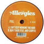 """【ラスト1/7""""】The Allergies - Can't Keep Wirking This Hard / Run It Back"""