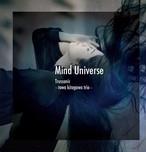 Trussonic 〜towa kitagawa trio〜3rd album「Mind Universe」