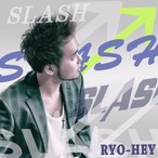 1st album 『//~SLASH~ /RYO-HEY』サイン付