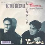 The Beatniks / Total Recall[中古7inch]