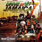 Drive In Jamaica 7  Mixed by SPIRAL SOUND