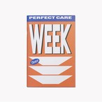 「WEEK」コンセプトノート(PERFECT CARE)