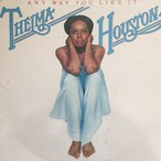 Thelma Houston ‎– Any Way You Like It