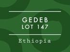 【お得!500g】エチオピア / GEDEB LOT 147