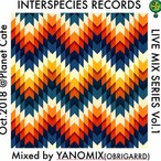 【CD】DJ YANOMIX(OBRIGARRD) - INTERSPECIES LIVE MIX SERIES Vol.1