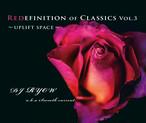 【予約/CD】 DJ Ryow a.k.a. Smooth Current - Redefinition Of Classics Vol.3 ~UPLIFT SPACE~