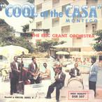 【残りわずか/CD】Eric Grant Orchestra - Cool At The Casa Montego