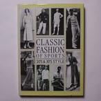 クラシック・ファッション・オブ・スポーツ―20'S &30'S STYLE / Pie Books