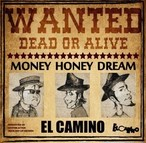 EL CAMINO『MONEY HONEY DREAM』