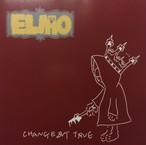 Elmo「Change But True」