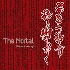 『The Mortal』(初回限定盤)
