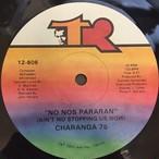 Charanga 76 – No Nos Pararan (Ain't No Stopping Us Now)