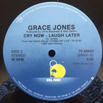 Grace Jones ‎– Cry Now, Laugh Later