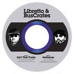 """【残りわずか/7""""】Libretto & BusCrates - Ain't That Funky / Sentences feat. VIc Spencer"""