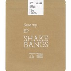 SHAKE BANGS / Swamp EP (CD)