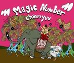 Magic Number mixed by chann yuu