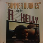 R. Kelly ‎– Summer Bunnies