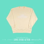 """""""LOVE EVER AFTER"""" Summer Sweat"""