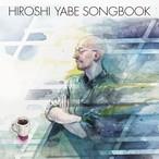 ★追加販売分 矢部浩志 闘病支援応援CD「HIROSHI YABE SONGBOOK」