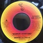 Denise La Salle – Workin Overtime