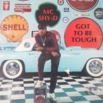 MC Shy-D – Got To Be Tough
