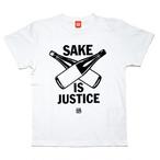 【SAKE Tシャツ】SAKE IS JUSTICE / ホワイト x 黒プリント