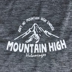 Mountain High T-SHIRTS