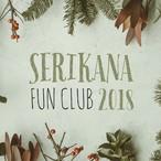 ♡SERIKANA FAN CLUB♡2018♡